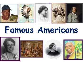 Famous Americans Lesson - classroom unit, study guide, sta