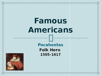 Famous Americans - Pocahontas