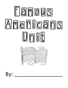 Famous Americans Unit