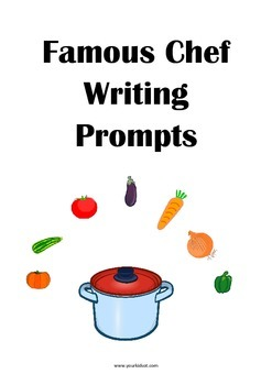 Famous Chef Writing Prompts