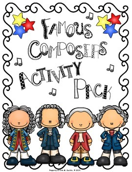 Famous Composers Activity FUN Pack - A Worksheet Collectio