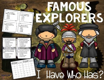 Famous Explorers I Have, Who Has? Whole Group Hook