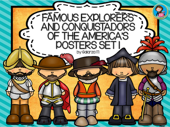 Famous Explorers and Conquistadors of the America's  Poste