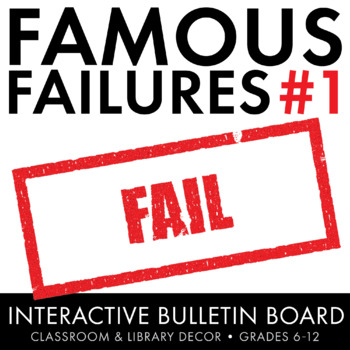 Famous Failures, Interactive Growth Mindset Bulletin Board