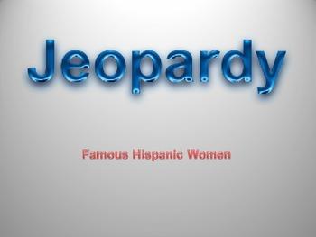 Famous Hispanic women Jeopardy game
