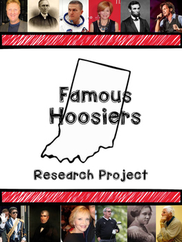 Famous Hoosier Research Presentation and Report