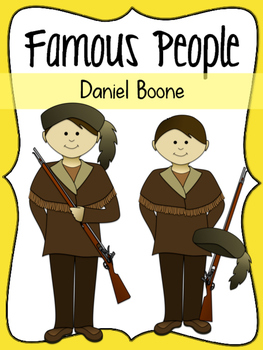 Famous People: Daniel Boone