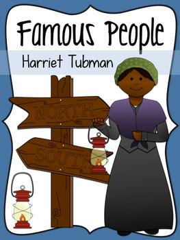 Famous People: Harriet Tubman