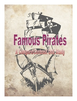 Famous Pirates: A Compare/Contrast Unit