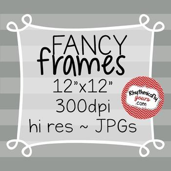 Fancy Frames ~ Digital Paper