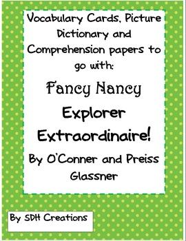 Fancy Nancy Explorer Extraordinaire: Comprehension, Vocabu
