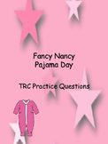 Fancy Nancy Pajama Day TRC questions