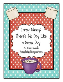 Fancy Nancy There's No Day Like a Snow Day