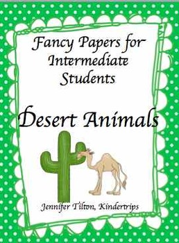 Writing Papers for Intermediate Students-Desert Animals