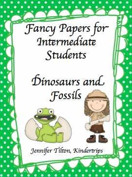 Writing Papers for Intermediate Students-Dinosaurs and Fossils