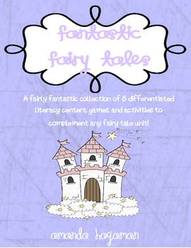 Fantastic Fairy Tales (Differentiated Literacy Centers)