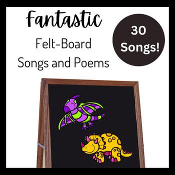Fantastic Felt-board Songs and Poems