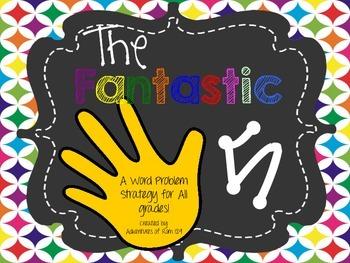 Fantastic Five Unit - A Word Problem/Problem Solving Strat