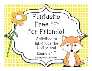 "Fantastic Free ""F"" for Friends!"