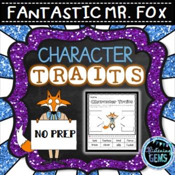 Fantastic Mr. Fox - Character Traits, NO PREP