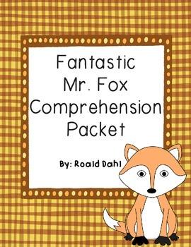 Fantastic Mr. Fox Comprehension Packet