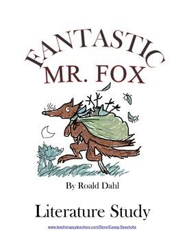 Fantastic Mr. Fox (TRIAL Literature Study: ch 1-11) Tests,