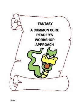 Fantasy Common Core Reader's Workshop