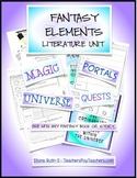 Fantasy Essential Elements Literature Unit {NO PREP}