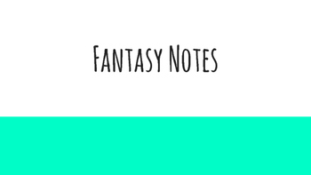 Fantasy Notes