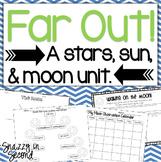 Far Out: A Stars, Sun, and Moon Unit!
