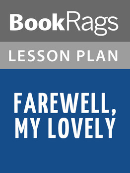 Farewell, My Lovely Lesson Plans