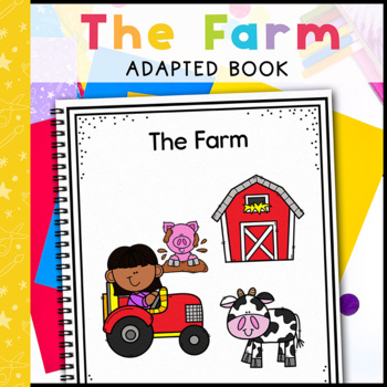 The Farm: Adapted Book for students with Autism