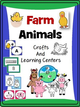 Farm Animals : Crafts, Math and Literacy Activities