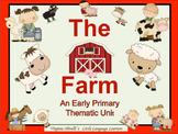 Farm Thematic Unit for ELL Newcomers + Early Primary - Ali