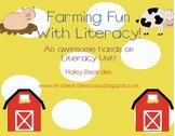 Farm Fun: Literacy Unit!