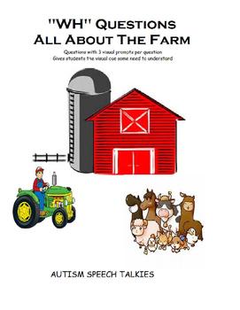 """Farm """"WH"""" questions packet (SPEECH, AUTISM, FARM)"""