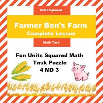 Farmer Ben's Farm: Complete Lesson plan for units squared