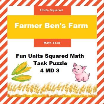 Farmer Ben's Farm: Units Squared Math Task 3.MD 5 and 3. MD 6