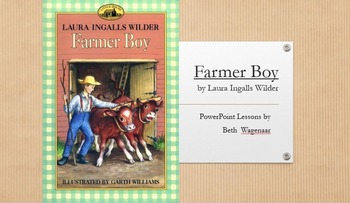 Farmer Boy by Laura Ingalls Wilder PowerPoint with Common