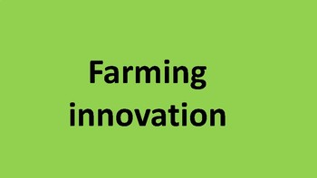 Farming innovation