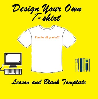 Fashion Design: Design Your Own T-Shirt Lesson and Blank Template