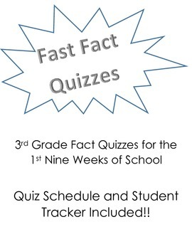 Fast Fact Quizzes - 3rd Grade, 1st Nine Weeks