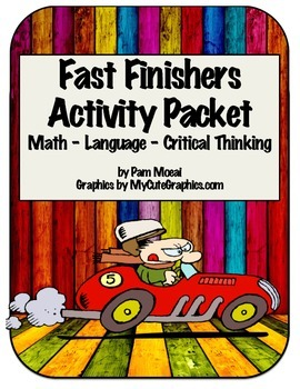 Fast Finishers:  Math, Language, and Critical Thinking Act