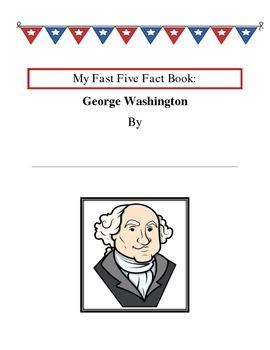 Fast Five Fact Book - George Washington