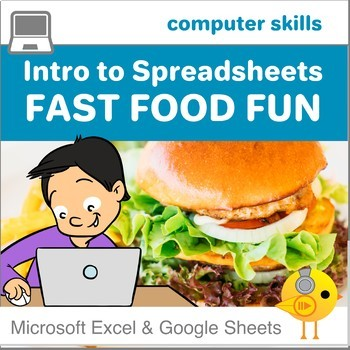 Fast Food Fun!  An Introduction to Spreadsheets
