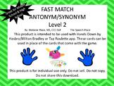 Fast Match! Antonym & Synonym Level 2