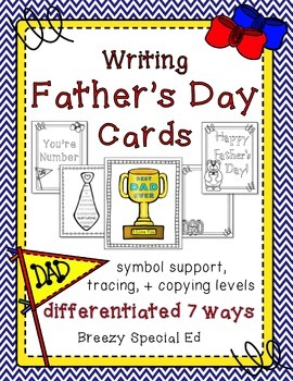 Father's Day Cards: Differentiated for ALL your Special Ed