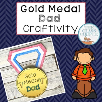 Father's Day Craftivity: Gold Medal Dad