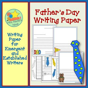 Father's Day Writing Paper for Emergent and Established Writers