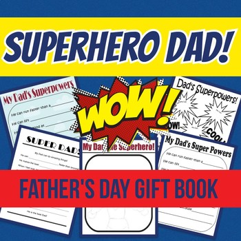 Father's Day Gift Book!  Grades K-3!  SUPERHERO theme!